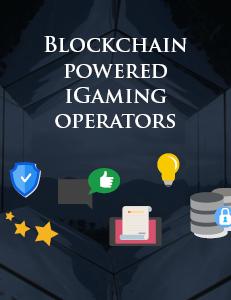 Blockchain Powered iGaming Operators